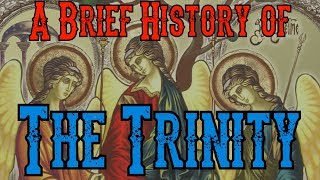 Video: Early Christian History of the Trinity