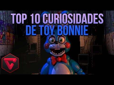Top 10 curiosidades de toy bonnie five nights at freddy s fnaf 2