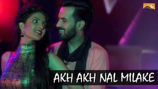 Akh Akh Nal Milake | Teshan | Happy Raikoti | Diljott | White Hill Music