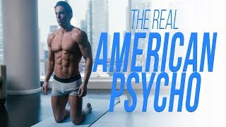 The Real American Psycho Revealed
