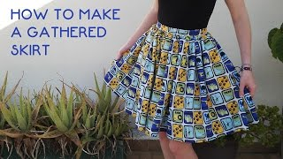 How to make a gathered skirt [Tutorial]