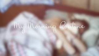 MY MORNING ROUTINE | Моё утро ☼