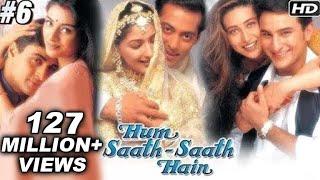 Hum Saath Saath Hain Full Movie | (Part 6/16) | Salman Khan, Sonali | New Released Full Hindi Movies
