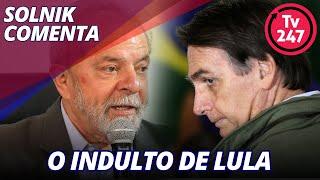 """Bolsonaro, quem diria, aderiu ao """"Lula livre"""". Comentário de Solnik"""