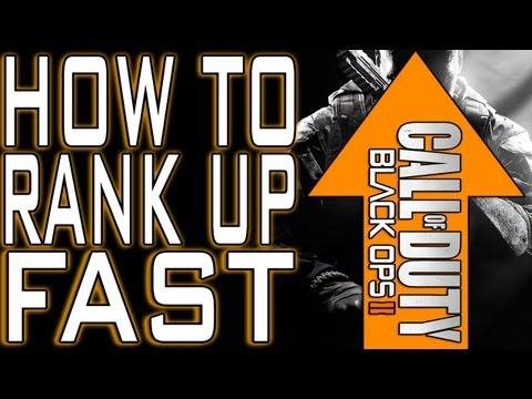 How to Rank Up Fast in Black Ops 2 (BO2 Level Up Quick XP Tips)