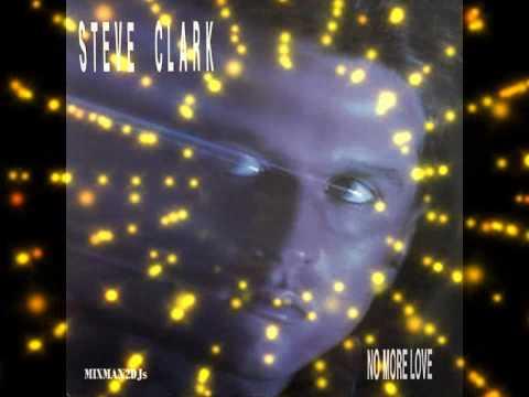 STEVE CLARK-NO MORE LOVE