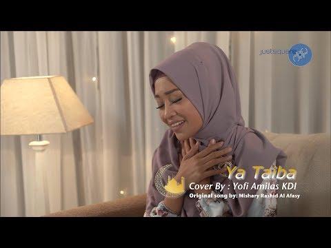 Download YA TAIBA COVER BY YOFI AMILAS KDI Mp4 baru