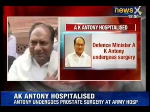 Breaking News : Defence Minister A.K Antony Hospitalised