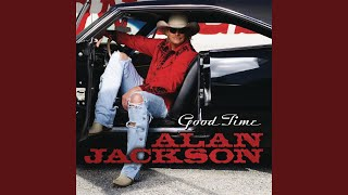 Alan Jackson I Wish I Could Back Up
