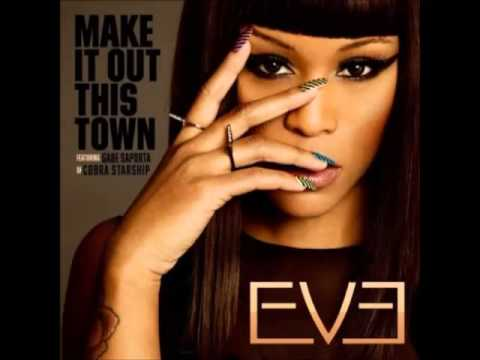 Eve ft. Gabe Saporta - Make It Out This Town