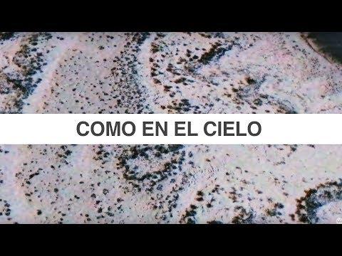 Como en el Cielo / Here As In Heaven (Video Oficial Con Letras)