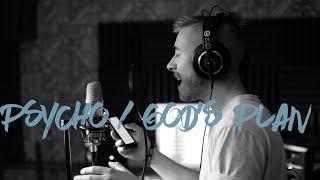 Download Lagu Psycho, God's Plan - Post Malone & Drake | Jonah Baker Mashup Gratis STAFABAND