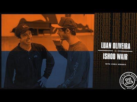 BATB 11   Before The Battle - Round 3 Week 1: Luan Oliveira vs. Ishod Wair