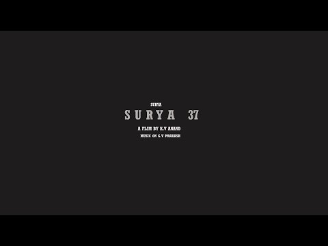 SURYA 37  - Official movie update making K.V Anand | Surya | mohan lol | Arya