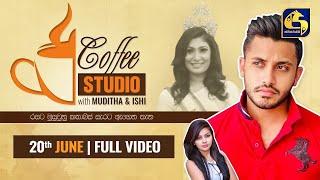 COFFEE STUDIO WITH MUDITHA AND ISHI II 2021-06-20