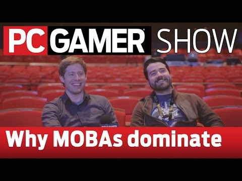 PC Gamer Show: Why are MOBAs the dominant genre?