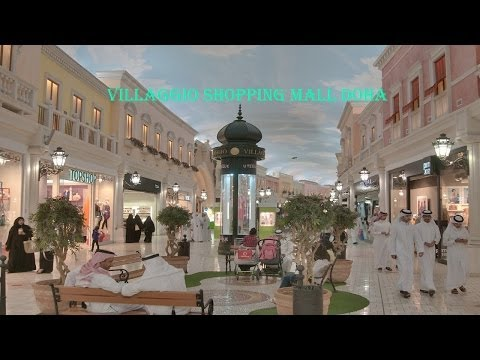 Villaggio Shopping Mall   Doha