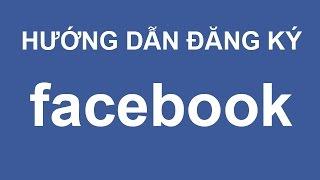 Video clip Cách đăng ký facebook, cách lập nick facebook nhanh nhất
