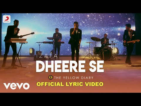 The Yellow Diary - Dheere Se (Lyric Video)