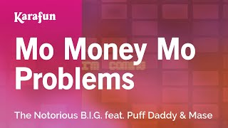 download lagu Karaoke Mo Money Mo Problems - The Notorious B.i.g. gratis