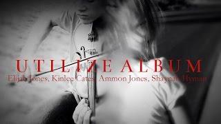 Utilize Album (Trailer) 2015