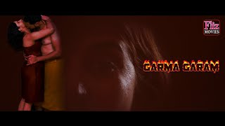 GARMA GARAM Webseries trailer fliz movies