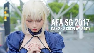 AFA SG 2017 (Day 2 & 3 Cosplay Video)