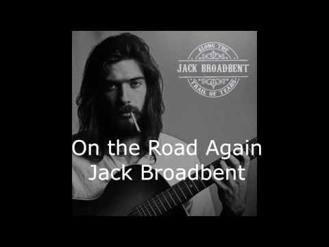 On the Road Again - Jack Broadbent (Lyrics Video)