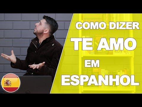 Como Dizer Te Amo Em Espanhol
