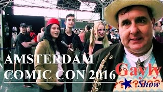 The Gayly Show #12 - Comic Con Amsterdam 2016