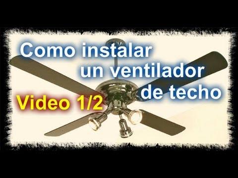 Como instalar un ventilador de techo parte 1 2 youtube for Como encielar un techo