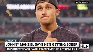 Todd Marinovich on Johnny Manziel's vow to get sober