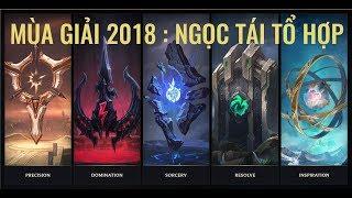Mùa Giải 2018 : Ngọc Tái Tổ Hợp