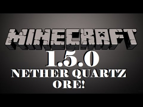 ★ Minecraft 1.5.0 - Nether Quartz Ore Tutorial (13w01A) - (Specialty & Uses)
