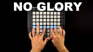 No Glory ft. M.I.M.E & Drama B Launchpad Cover