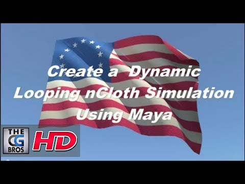 Maya nCloth Dynamics Tutorial: Looping Flag Sim Using the blendCache Node  (Intermediate Level)