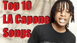 Top 10 LA Capone Songs
