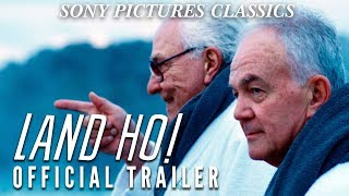Land Ho! | Official Trailer HD (2014)