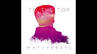 MattyB - To The Top (Audio)