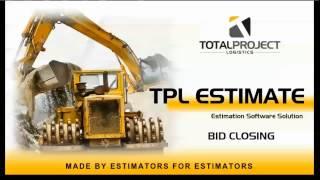 TPL Estimate - Bid Closing