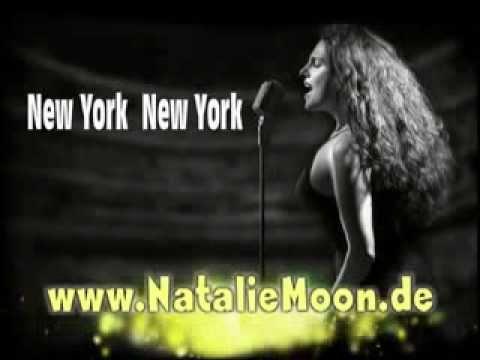 Beispiel: Sängerin - Köln - Bonn - NRW - Natalie Moon - New York New York, Video: Natalie Moon.