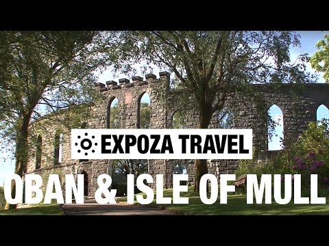 Oban & Isle of Mull (Scotland) Vacation Travel Video Guide