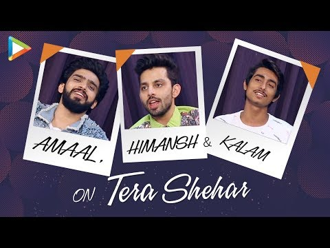 Download Lagu  Amaal Mallik, Himansh Kohli & Mohd.Kalam On Tera Shehar, Love and Heartbreaks Mp3 Free