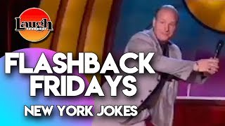 Flashback Fridays | New York Jokes | Laugh Factory Stand Up Comedy