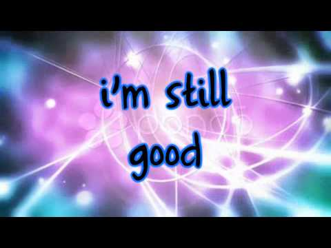 Miley Cyrus - I'm Still Good Lyrics