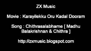 Karayilekku Oru Kadal Dooram - Karayilekku Oru Kadal Dooram movie song Chithrasalabhame Madhu Balakrishnan & Chithra