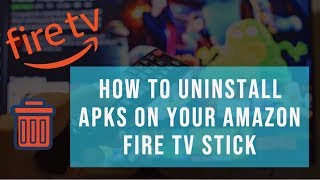 How To Remove Apps From Your Amazon Fire TV Stick