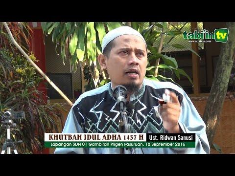 KHUTBAH IDUL ADHA 1437 H | Ustadz Abu Ridho Ridhwan Sanusi