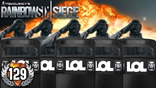 ONLY SHIELD - MEGA TROLL ACTION! | RAINBOW SIX:SIEGE