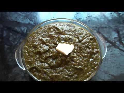 Sarson Ka Saag ( Mustard Leaves ) Traditional Punjabi Recipe